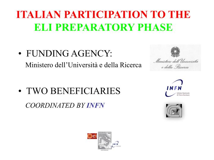 Italian participation to the eli preparatory phase