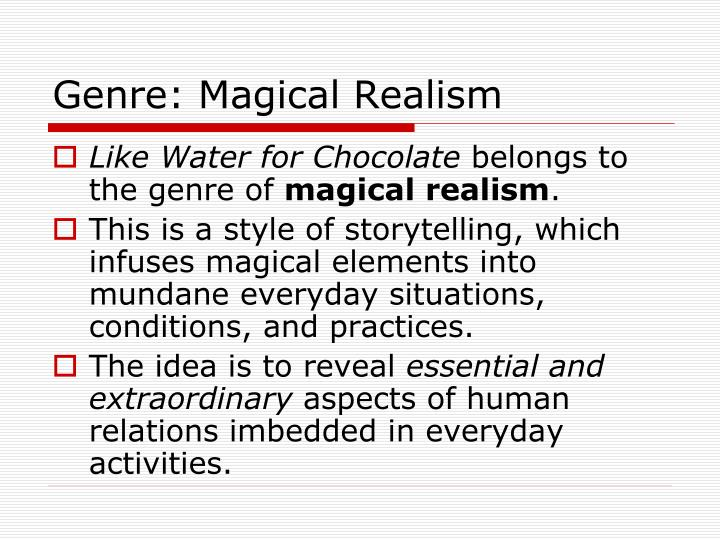 Genre: Magical Realism