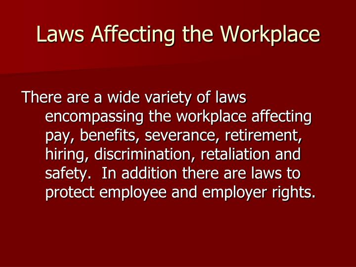 Laws affecting the workplace1