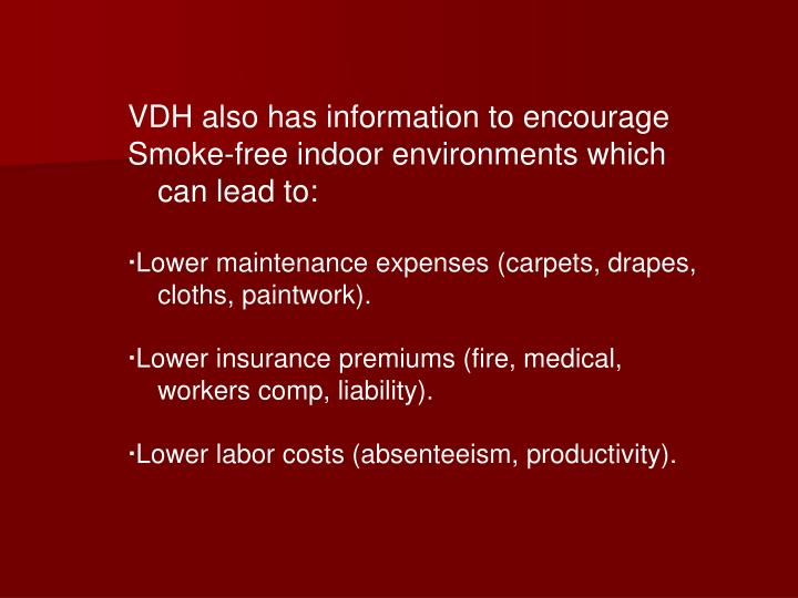 VDH also has information to encourage