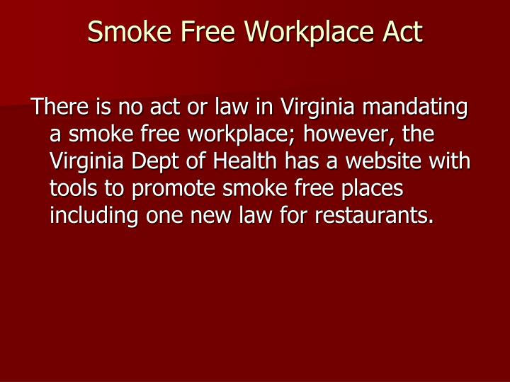 Smoke Free Workplace Act