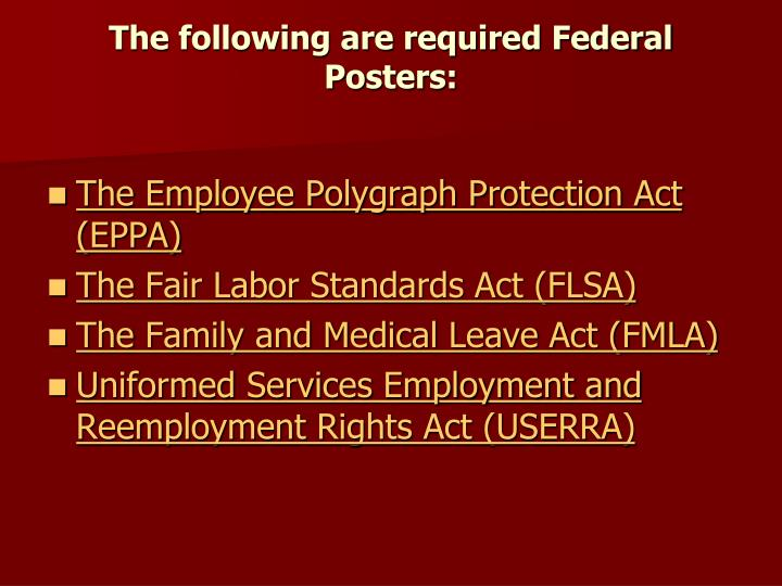 The following are required Federal Posters: