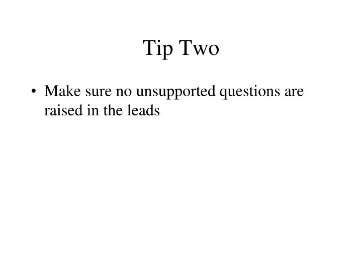 Tip Two