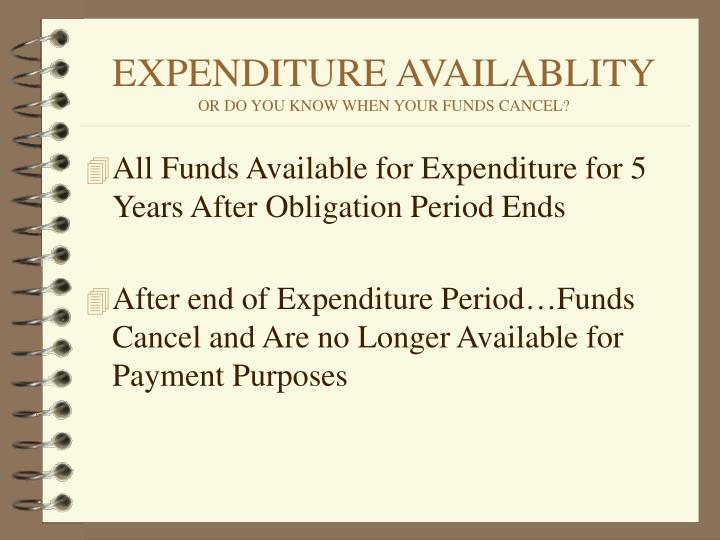EXPENDITURE AVAILABLITY