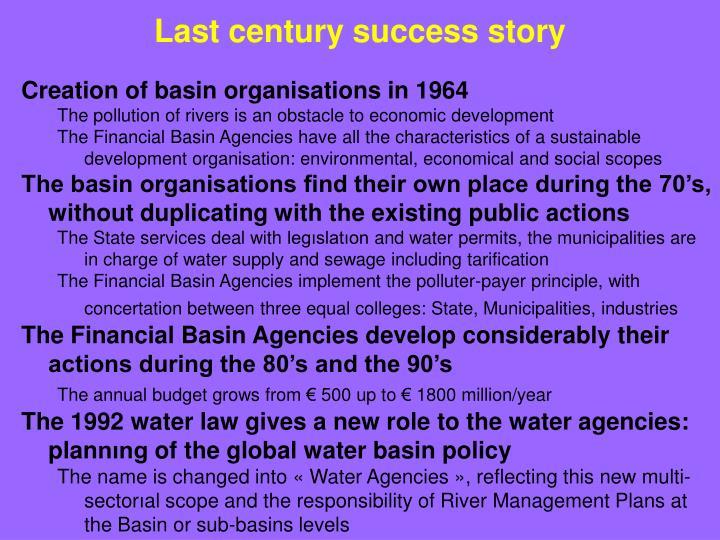 Last century success story