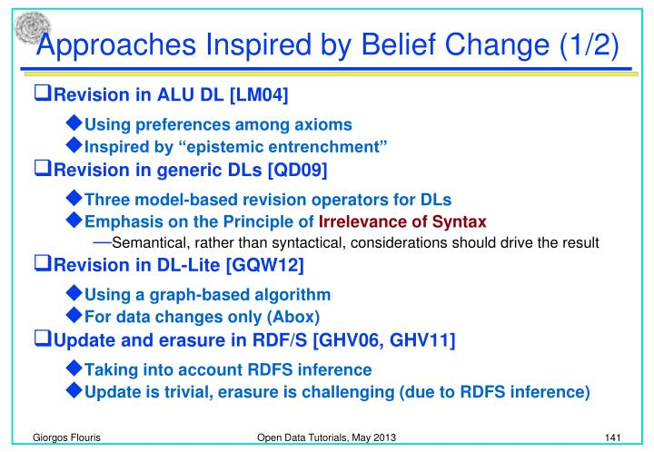 Approaches Inspired by Belief Change (1/2)
