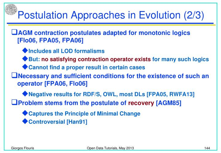 Postulation Approaches in Evolution (2/3)