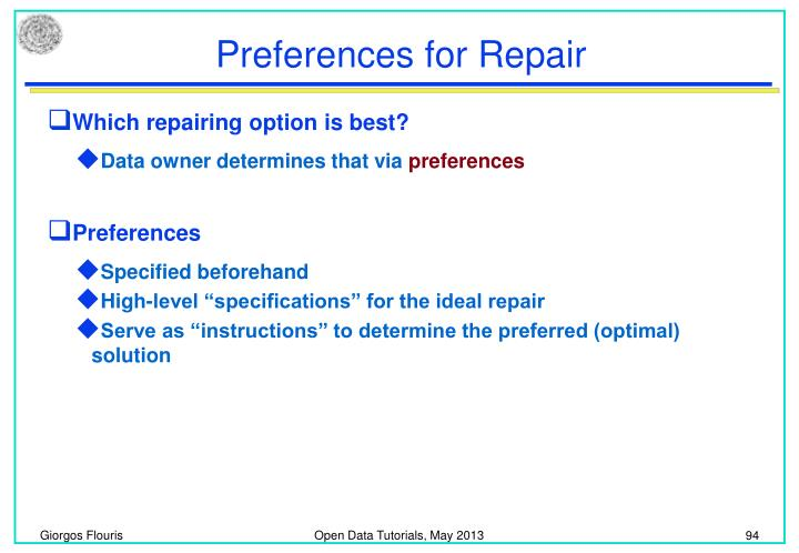 Preferences for Repair