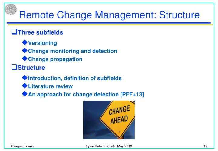 Remote Change Management: Structure