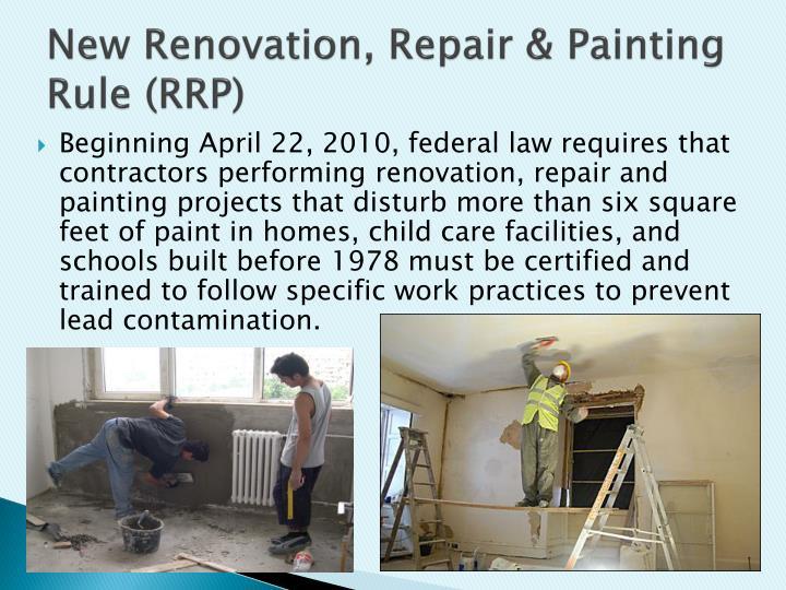 New Renovation, Repair & Painting Rule (RRP)