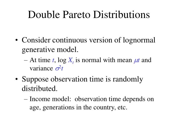 Double Pareto Distributions