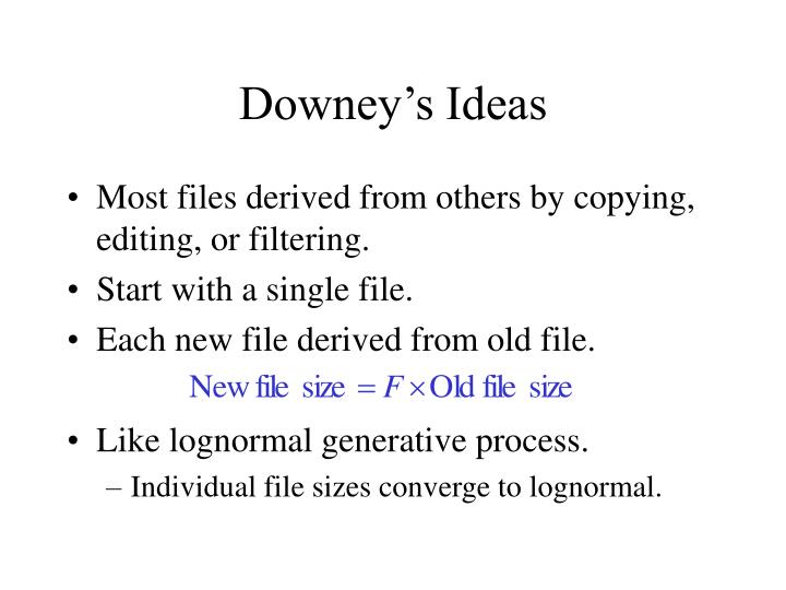 Downey's Ideas