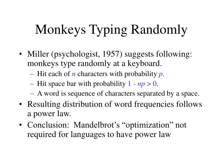 Monkeys Typing Randomly
