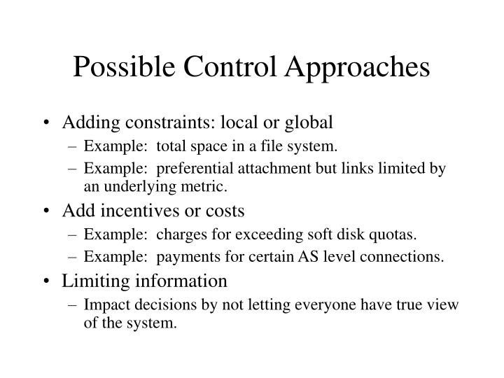 Possible Control Approaches