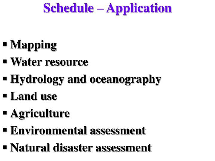 Schedule – Application
