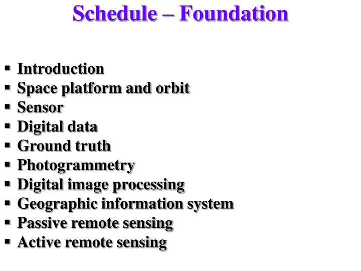 Schedule – Foundation