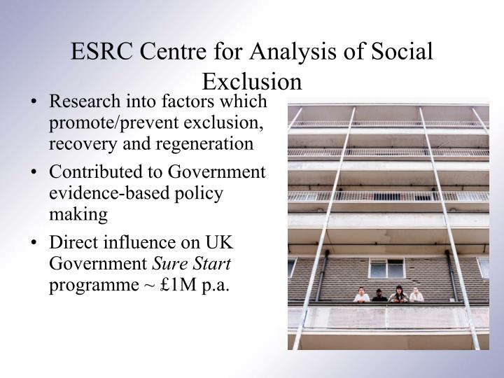 Research into factors which promote/prevent exclusion, recovery and regeneration