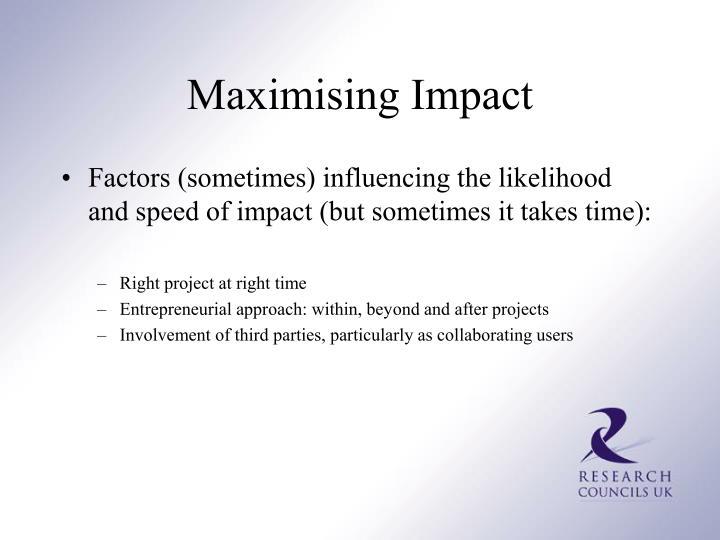Maximising Impact