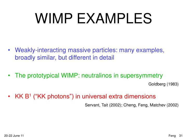 WIMP EXAMPLES