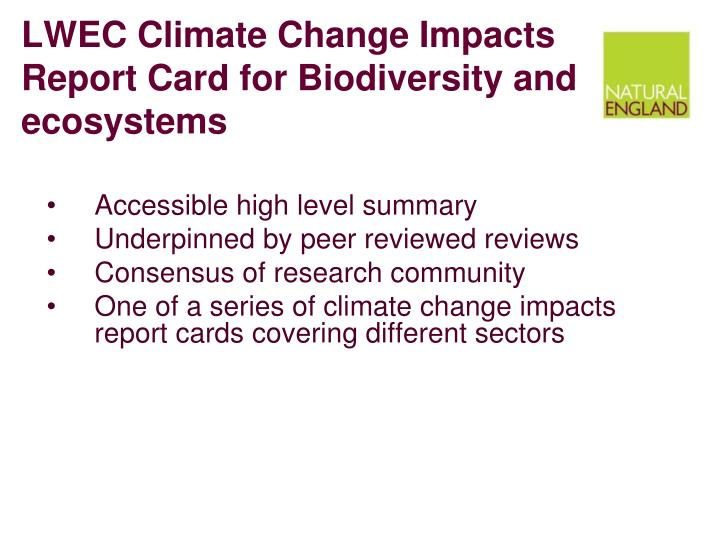LWEC Climate Change Impacts Report Card for Biodiversity and ecosystems