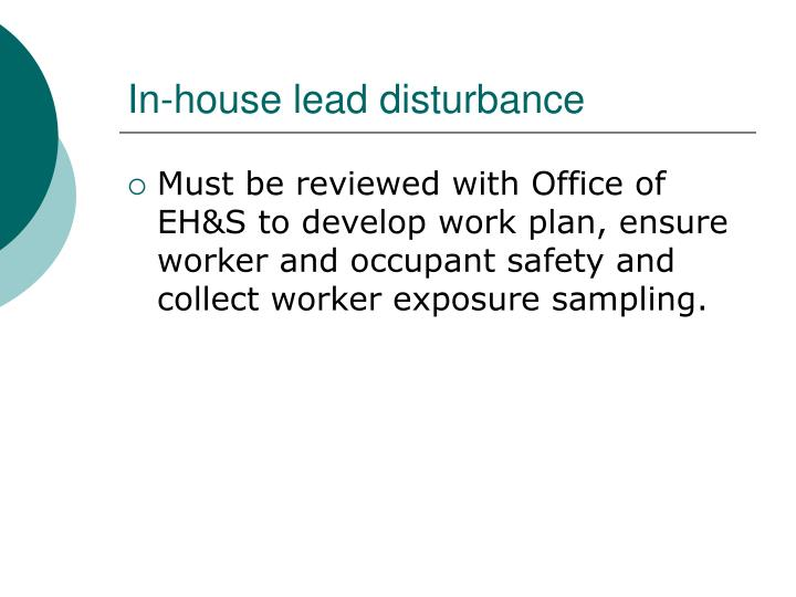 In-house lead disturbance