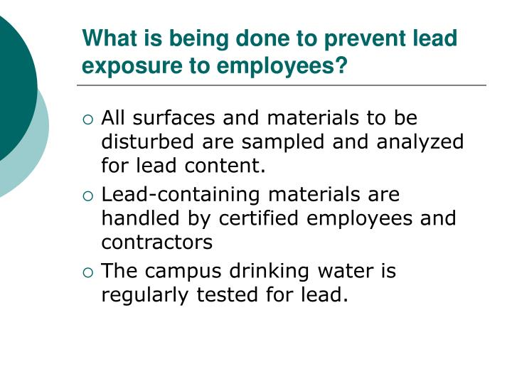 What is being done to prevent lead exposure to employees?