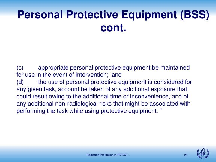 Personal Protective Equipment (BSS) cont.
