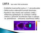 lwfa laser wake field acceleration