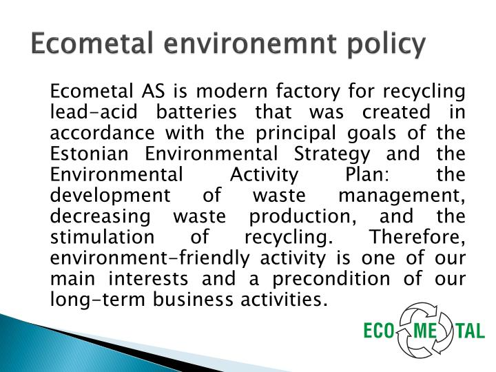 Ecometal environemnt policy