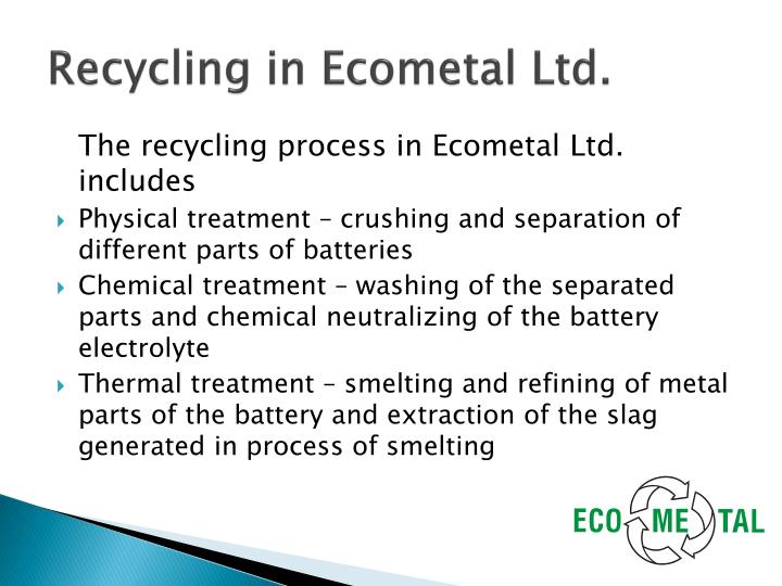 Recycling in Ecometal Ltd.