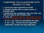 comparing two algorithms with respect to time