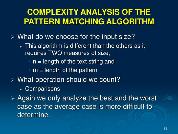 COMPLEXITY ANALYSIS OF THE PATTERN MATCHING ALGORITHM