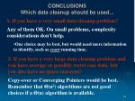 conclusions which data cleanup should be used