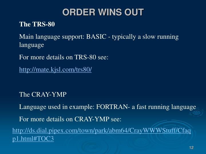 ORDER WINS OUT
