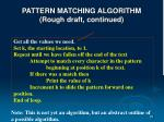 pattern matching algorithm rough draft continued1