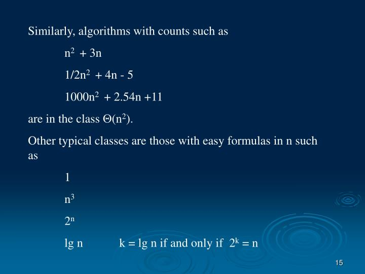 Similarly, algorithms with counts such as
