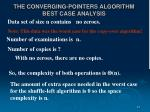 the converging pointers algorithm best case analysis