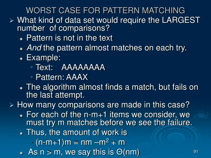 WORST CASE FOR PATTERN MATCHING