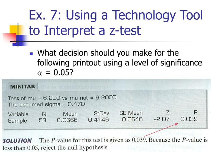 Ex. 7: Using a Technology Tool to Interpret a z-test