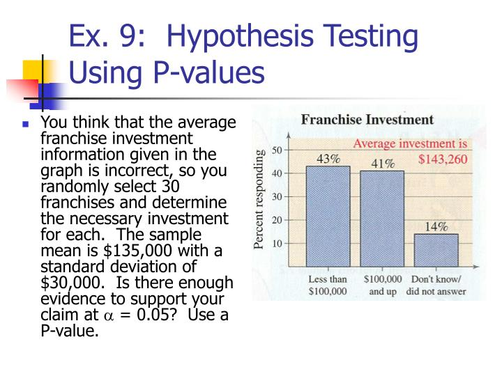 Ex. 9:  Hypothesis Testing Using P-values