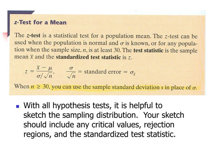 With all hypothesis tests, it is helpful to sketch the sampling distribution.  Your sketch should include any critical values, rejection regions, and the standardized test statistic.