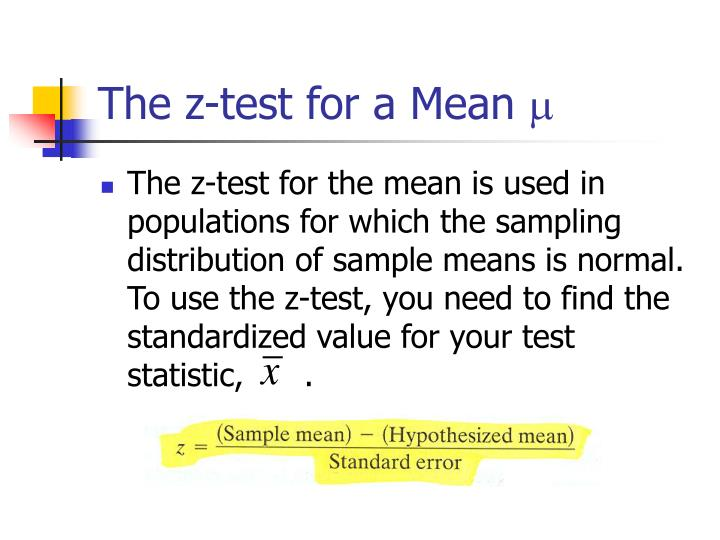 The z-test for a Mean