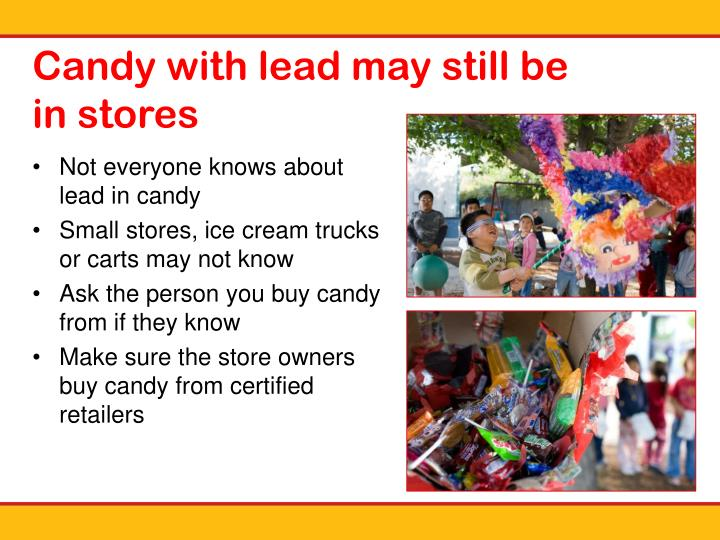 Candy with lead may still be