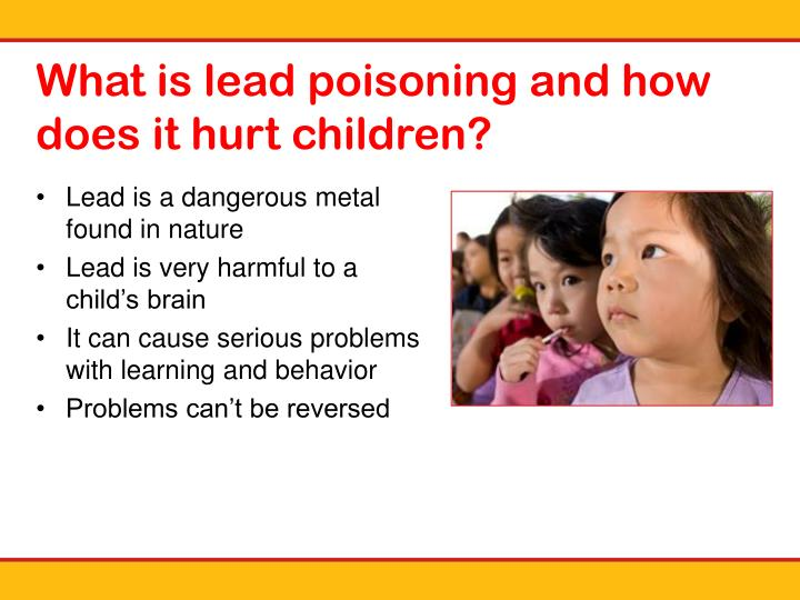 What is lead poisoning and how does it hurt children?