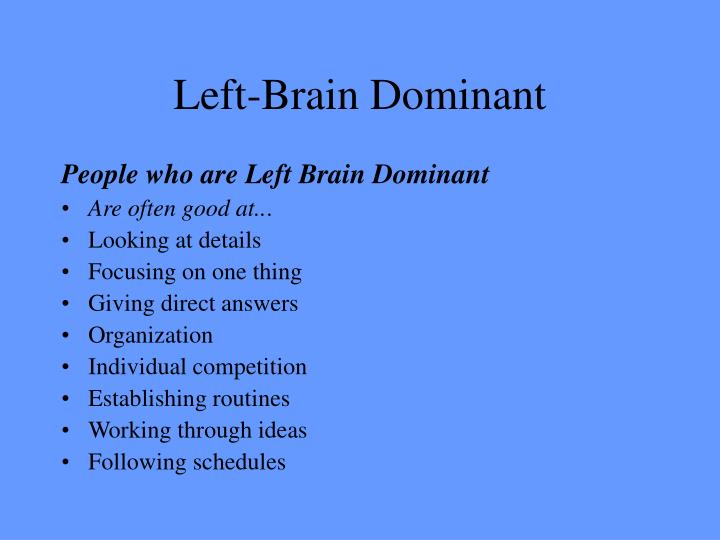 Left-Brain Dominant