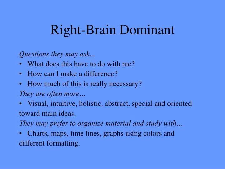 Right-Brain Dominant