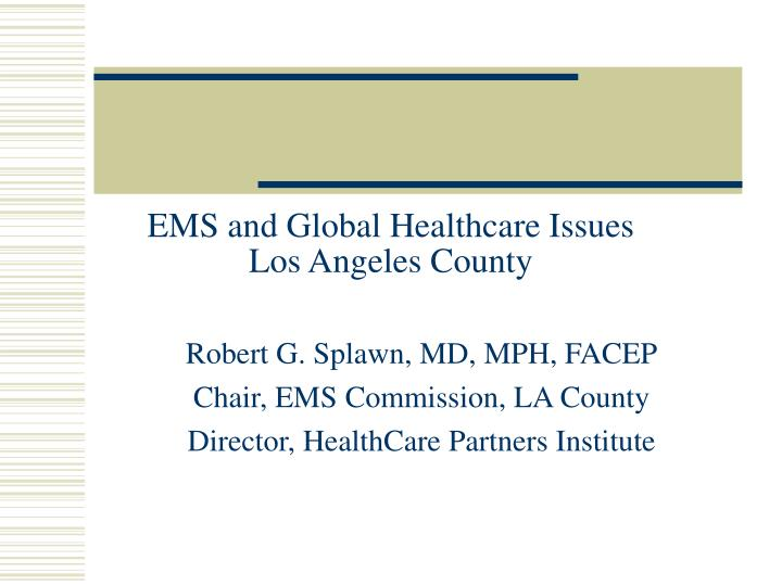 EMS and Global Healthcare Issues