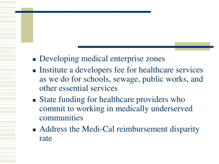 Developing medical enterprise zones