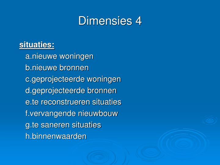 Dimensies 4