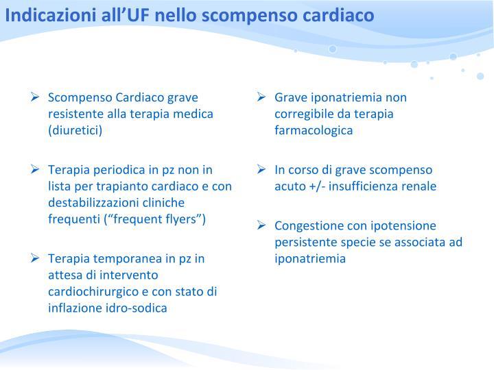 Indicazioni all'UF nello scompenso cardiaco